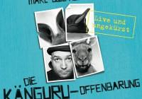 Marc-Uwe Kling – Die Känguru-Offenbarung