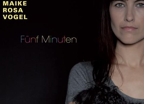 Maike Rosa Vogel: Fünf Minuten