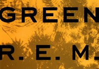 R.E.M.: Green – 25th Anniversary Edition