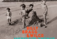 Billy Bragg & Wilco: Mermaid Avenue – The Complete Sessions
