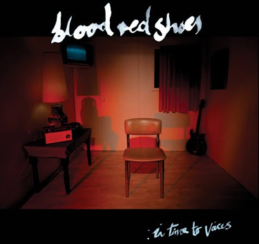 Blood Red Shoes: In Time To Voices