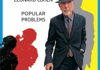 Leonard Cohen: Popular Problems – Album Review