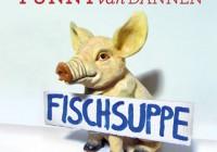 Funny van Dannen: Fischsuppe