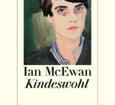 Ian McEwan: Kindeswohl – Roman