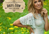 Sheryl Crow: Feels Like Home – Album Review