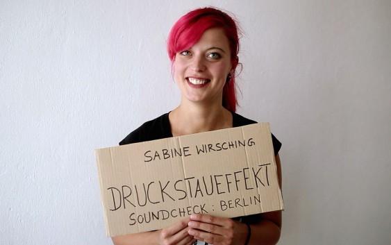 Sabine Wirsching: Druckstaueffekt / Soundcheck Berlin – Mit Crowdfunding zum Romandebüt