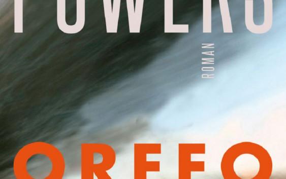 Richard Powers: Orfeo – Roman