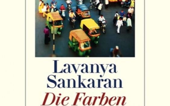 Lavanya Sankaran: Die Farben der Hoffnung – Roman