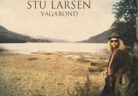 Stu Larsen: Vagabond – Album Review