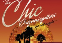 Nile Rodgers presents The Chic Organization – Up all Night