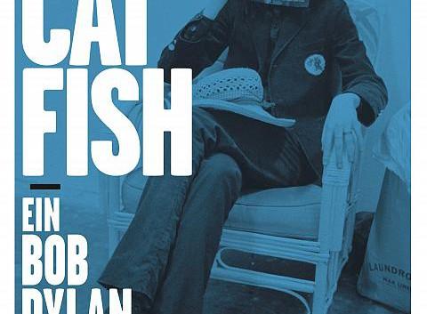 Maik Brüggemeyer: Catfish – Ein Bob Dylan-Roman
