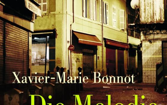 Xavier-Marie Bonnot: Die Melodie der Geister – Kriminalroman