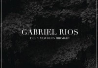 Gabriel Rios: This Marauder's Midnight – Album Review