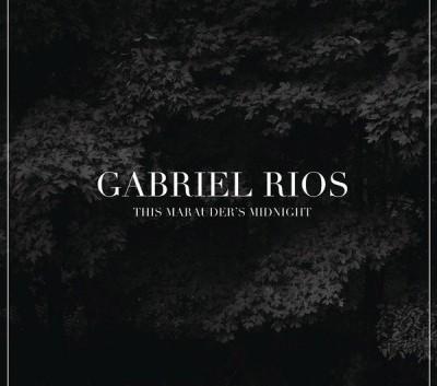 Gabriel Rios: This Marauder's Midnight – Album Review