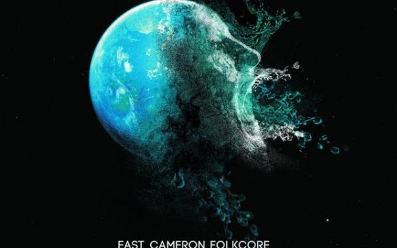 East Cameron Folkcore: Kingdom Of Fear – Album Review