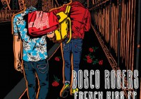 Bosco Rogers: French Kiss – EP Review