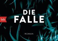Melanie Raabe: Die Falle – Kriminalroman