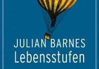 Julian Barnes: Lebensstufen