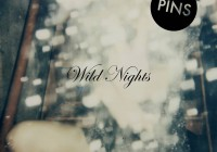 PINS: Wild Nights – Album Review