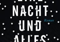Katrin Seddig: Eine Nacht und alles – Roman