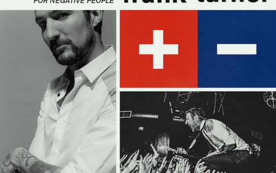 Frank Turner: Positive Songs For Negative People – Album Review
