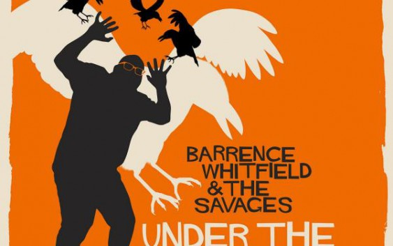 Barrence Whitfield & The Savages: Under The Savage Sky – Album Review
