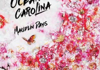 Ocean Carolina: Maudlin Days – Album Review