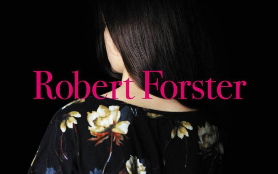 Robert Forster: Songs To Play – Album Review