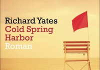 Richard Yates: Cold Spring Harbor – Roman