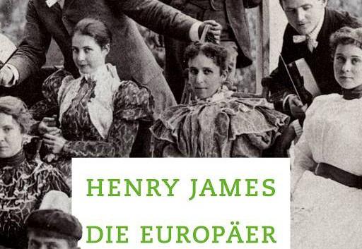 Henry James: Die Europäer – Roman
