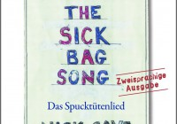Nick Cave: The Sick Bag Song – Das Spucktütenlied