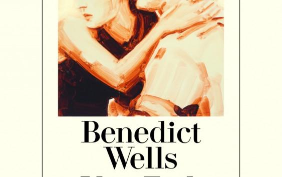 Benedict Wells: Vom Ende der Einsamkeit – Roman