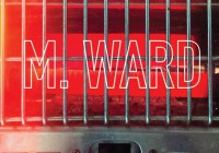 M. Ward: More Rain – Album Review