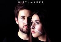 Sarah and Julian: Birthmarks – Album Review