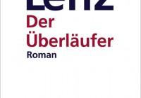 Siegfried Lenz: Der Überläufer – Roman