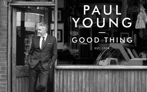 Paul Young: Good Thing – Album Review