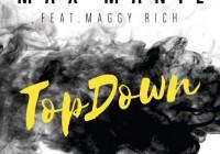 Song des Tages: TopDown von Max Manie