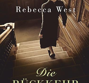 Rebecca West: Die Rückkehr – Roman
