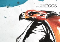 Wes Buckley: Eggs – Album Review