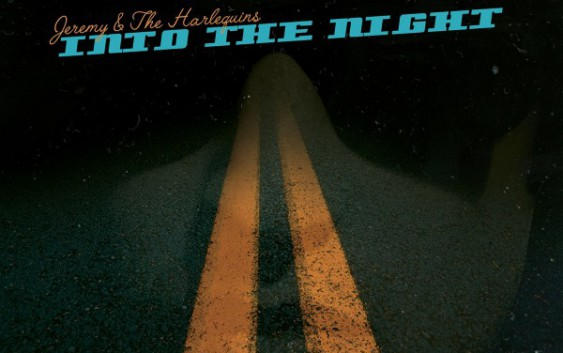Jeremy & The Harlequins: Into The Night – Album Review
