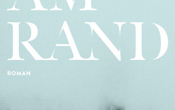 Hans Platzgumer: Am Rand – Roman