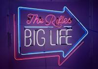 The Rifles: Big Life – Album Review
