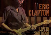 Eric Clapton: Live in San Diego – Album Review