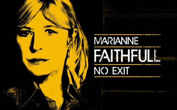 Marianne Faithfull: No Exit