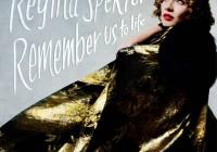 Regina Spektor: Remember Us To Life – Album Review