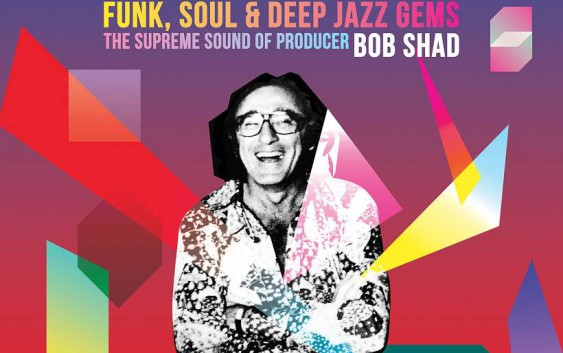 Feeling Good – The Supreme Sound Of Producer Bob Shad – Album Review