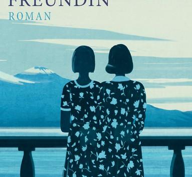 Elena Ferrante: Meine geniale Freundin – Roman