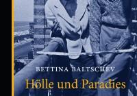 Bettina Baltschev: Hölle und Paradies – Amsterdam, Querido und die deutsche Exilliteratur