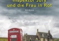 Martha Grimes: Inspektor Jury und die Frau in Rot – Kriminalroman
