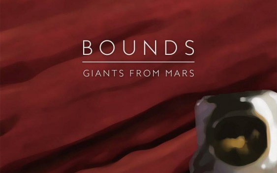 Song des Tages: Giants From Mars von Bounds